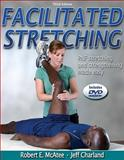 Facilitated Stretching, Charland, Jeff and McAtee, Robert E., 0736062483
