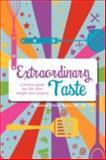 Extraordinary Taste, Shannon Owens-Malett, 1436372488