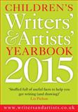 Children's Writers' and Artists' Yearbook 2015, www.writersandartists.co.uk, 1472912489
