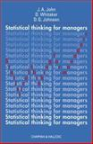 Statistical Thinking for Managers, John, J. A. and Whitaker, David, 1584882484