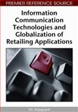 Information Communication Technologies and Globalization of Retailing Applications 9781605662480