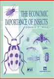 The Economic Importance of Insects, Hill, Dennis S., 940106248X