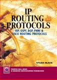 IP Routing Protocols : RIP, OSPF, BGP, PNNI and Cisco Routing Protocols, Black, Uyless, 0130142484