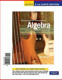 Elementary and Intermediate Algebra : Functions and Authentic Applications, Books a la Carte Edition, Lehmann, Jay, 0321692489