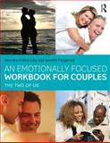 An Emotionally Focused Workbook for Couples : The Two of Us, Kallos-Lilly, Veronica and Fitzgerald, Jennifer, 041574248X