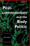 Postcommunism and the Body Politic 9780814712481