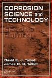 Corrosion Science and Technologyv, Talbot, David E. J. and Talbot, James D. R., 0849392489