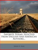 Favorite Poems, Joseph H. Head, 1279022485