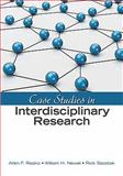 Case Studies in Interdisciplinary Research, Newell, William H. and Szostak, Rick, 1412982480