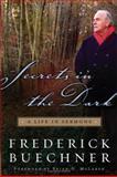Secrets in the Dark, Frederick Buechner, 0060842482