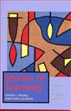 Stories of Teaching : A Foundation for Educational Renewal, Preskill, Stephen L. and Jacobvitz, Robin Smith, 0139212485