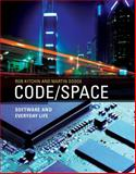 Code/Space : Software and Everyday Life, Kitchin, Rob and Dodge, Martin, 0262042487