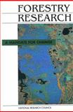 Forestry Research : A Mandate for Change, National Research Council Staff and Life Sciences Commission, 0309042488