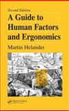 A Guide to Human Factors and Ergonomics, Helander, Martin, 0415282489