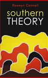 Southern Theory, Raewyn Connell, 0745642489