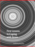 First Lessons in Coping with Stress, Murphy, Anthony and Pow, Paula Barrett, 1873942486
