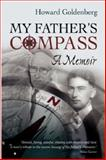 My Father's Compass, Howard Goldenberg, 1876462485
