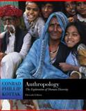 Anthropology : The Exploration of Human Diversity, Kottak, Conrad Phillip, 0072952482