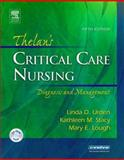 Thelan's Critical Care Nursing : Diagnosis and Management, Urden, Linda D. and Stacy, Kathleen M., 0323032486