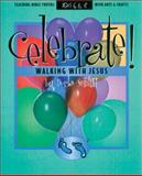 Celebrate Walking with Jesus, D. Schlitt, 0805402489