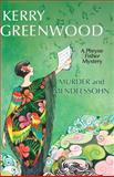 Murder and Mendelssohn, Kerry Greenwood, 1464202486