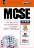 MCSE : Implementing and Supporting Microsoft Proxy Server 2.0, Hoffman, Timothy and Houde, David, 0130112488