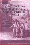Science and Mathematics in Ancient Greek Culture, Wolpert, Lewis, 0198152485
