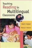 Teaching Reading in Multilingual Classrooms, Freeman, David E. and Freeman, Yvonne S., 0325002487