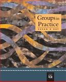 Groups in Practice, Day, Susan X., 0618382488