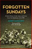 Forgotten Sundays, Gerry Sandusky, 076245248X