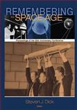 Remembering the Space Age, National Aeronautics Administration, 1493692488
