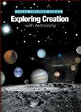 Exploring Creation with Astronomy, Jeannie Fulbright, 1932012486