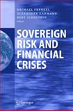 Sovereign Risk and Financial Crises, , 3540222480