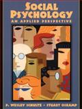 Social Psychology : An Applied Perspective, Oskamp, Stuart and Schultz, P. Wesley, 0130962481
