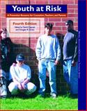Youth at Risk : A Prevention Resource for Counselors, Teachers, and Parents, American Counseling Association Staff, 0131882481