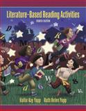 Literature-Based Reading Activities, Yopp, Ruth Helen and Yopp Slowik, Hallie, 020544248X