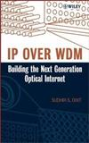 IP over WDM : Building the Next-Generation Optical Internet, , 0471212482