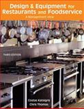 Design and Equipment for Restaurants and Foodservice : A Management View, Katsigris, Costas and Thomas, Chris, 0471762482