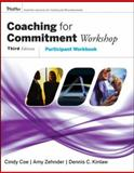 Coaching for Commitment Workshop : Participant Workbook, Kinlaw, Dennis C. and Coe, Cindy, 0787982482