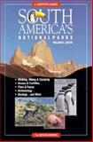 South America's National Parks, William C. Leitch and Karen Leitch, 0898862485
