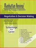 Manhattan Review Negotiation and Decision Making, Meissner, Joern and Yun, Tracy, 0980242487