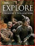 National Geographic Explore: Chinese Civilization, National Geographic Learning, 1285782488