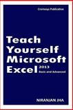 Teach Yourself Microsoft Excel 2013, Niranjan Jha, 1499622481