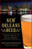 New Orleans Beer, Jeremy Labadie and Argyle Wolf-Knapp, 1626192480