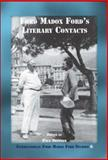 Ford Madox Ford's Literary Contacts, , 9042022485