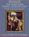 Bologna, Ferrara, Urbino and the Northern Courts, , 0521792487