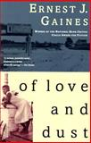 Of Love and Dust, Ernest J. Gaines, 067975248X