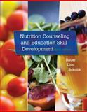 Nutrition Counseling and Education Skill Development, Bauer, Kathleen D. and Liou, Doreen, 1305252489