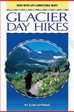 Glacier Day Hikes, Alan Leftridge, 1560372486