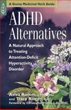 ADHD Alternatives, Aviva Jill Romm and Tracy Romm, 1580172482